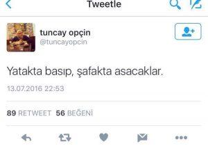 13-temmuz-gunu-tuncay-opcinin-darbeyi-ima-eden-twitter-paylasimi