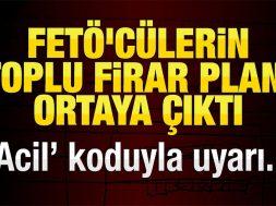 feto_culerin_toplu_firar_plani_ortaya_cikti_h126998_d1962