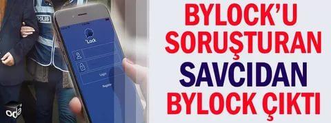 ByLock soruşturmasını yürüten savcı ByLock'tan yakalandı